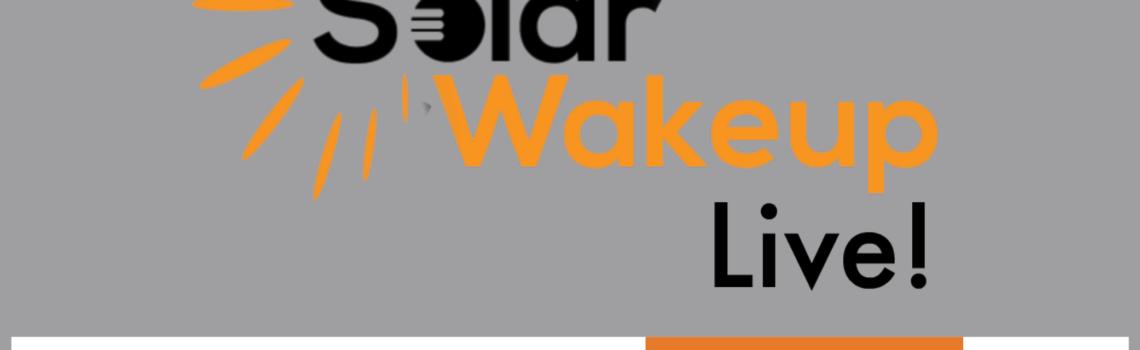SolarWakeup Live!